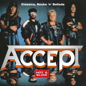 ACCEPT - HOT & SLOW