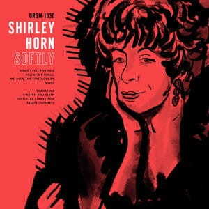 HORN, SHIRLEY - SOFTLY