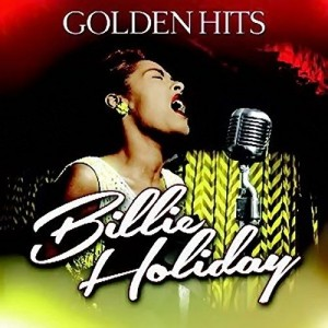 HOLIDAY, BILLIE  -  GOLDEN HITS