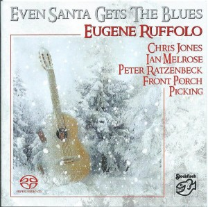 RUFFOLO, EUGENE  - EVEN SANTA GETS THE BLUES