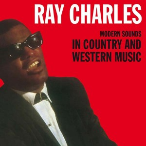 CHARLES, RAY - MODERN SOUNDS IN COUNTRY AND WESTERN MUSIC -HQ