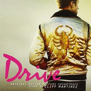 SOUNDTRACK - DRIVE (CLIFF MARTINEZ)