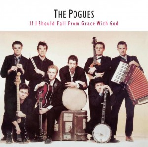 POGUES, THE - IF I SOULD FALL FROM GRACE WITH GOD