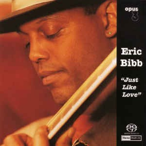BIBB, ERIC - JUST LIKE LOVE