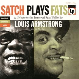 ARMSTRONG, LOUIS - SATCH PLAYS FATS -HQ
