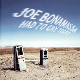 BONAMASSA, JOE - HAD TO CRY TODAY LP