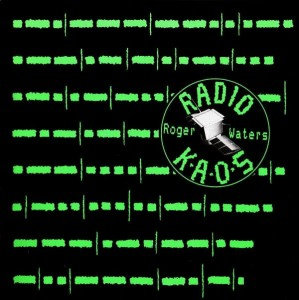WATERS ROGER - RADIO K.A.O.S.