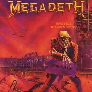MEGADETH - PEACE SELLS... BUT WHO'S BYING?