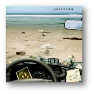 ANATHEMA - A FINE DAY TO EXIT (REMASTERED)