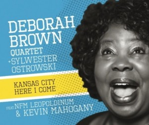 BROWN, DEBORAH - KANSAS CITY HERE I COME