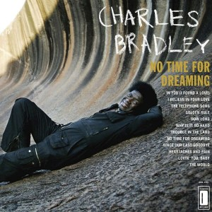 BRADLEY CHARLES  -  NO TIME FOR DREAMING