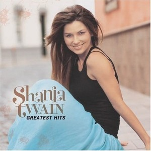 TWAIN, SHANIA - GREATEST HITS