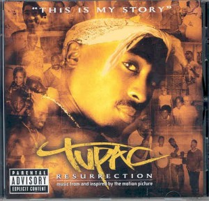 2PAC - RESURRECTION: MUSIC FROM AND INSPIRED BY