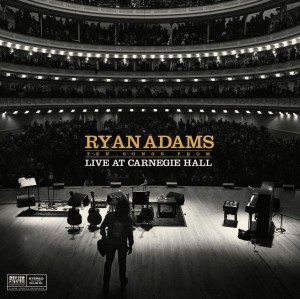 ADAMS, RYAN - TEN SONGS FROM LIVE AT CARNEGIE HALL