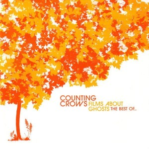 COUNTING CROWS - FILMS ABOUT GHOSTS -BEST OF