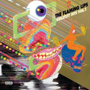 FLAMING LIPS, THE - GREATEST HITS VOL. 1
