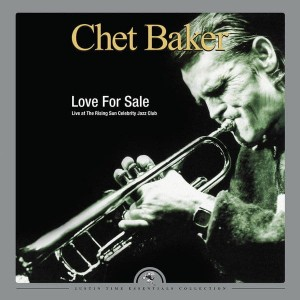 BAKER, CHET - LOVE FOR SALE