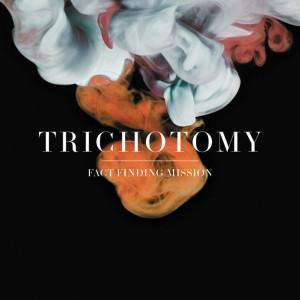 TRICHOTOMY - FACT FINDING MISSION