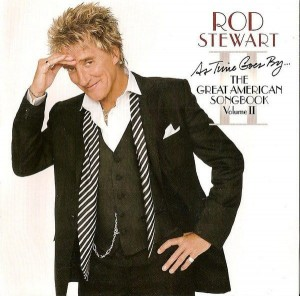STEWART ROD - AS TIME GOES BY...THE GREAT AMERICAN SONGBOOK VOLUME II
