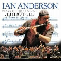 ANDERSON IAN  -  PLAYS ORCHESTRAL JETHRO TULL