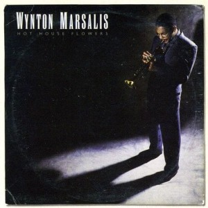 MARSALIS WYNTON - HOT HOUSE FLOWERS