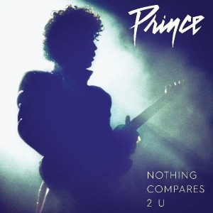 PRINCE - NOTHING COMPARES 2U