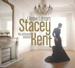 KENT, STACEY - I KNOW I DREAM