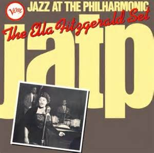 FITZGERALD, ELLA - JAZZ AT THE PHILHARMONIC