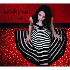 JONES, NORAH - NOT TOO LATE ( 1CD JEWLBX WHITE BARCODE VERSION)
