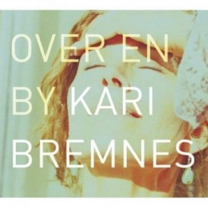 BREMNES, KARI - OVER EN BY (2LP)