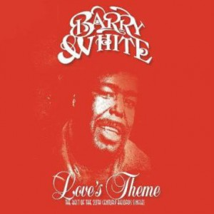 WHITE, BARRY - LOVE'S THEME: THE BEST OF