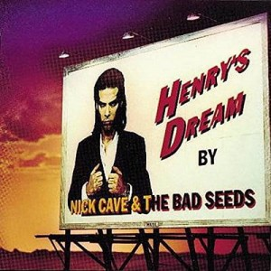 CAVE, NICK AND THE BAD SEEDS - HENRY'S DREAM LP
