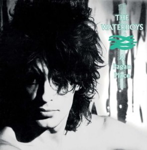 WATERBOYS, THE - PAGAN PLACE