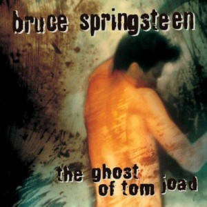 SPRINGSTEEN, BRUCE - THE GHOST OF TOM JOAD