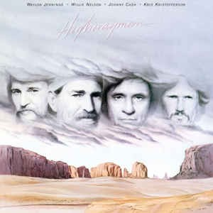 CASH/NELSON/JENNINGS/KRISTOFFERSON - HIGHWAYMAN