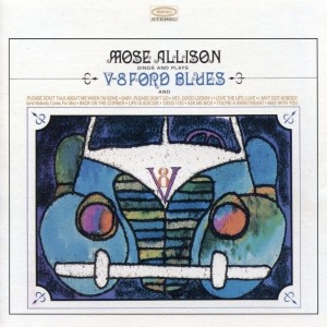 ALLISON, MOSE - V-8 FORD BLUES