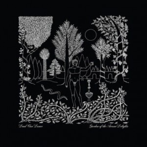 DEAD CAN DANCE - GARDEN OF THE ARCANE DELIGHTS + JOHN PEEL SESSIONS