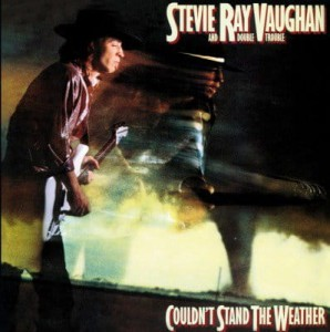 VAUGHAN, STEVIE RAY - COULDN'T STAND THE..