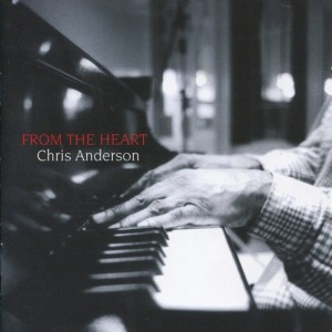 ANDERSON, CHRIS - FROM THE HEART