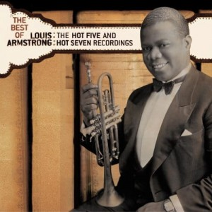 ARMSTRONG, LOUIS - THE BEST OF THE HOT 5 & HOT 7 RECORDINGS
