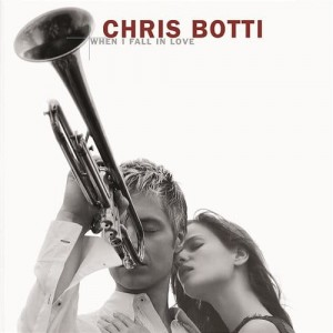 BOTTI CHRIS - WHEN I FALL IN LOVE