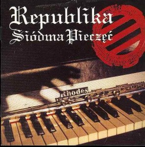 REPUBLIKA - SIODMA PIECZEC
