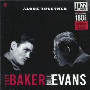 BAKER, CHET & BILL EVANS - ALONE TOGETHER