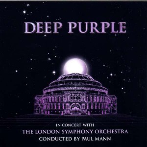 DEEP PURPLE - IN CONCERT WITH THE LONDON SYMPHONY ORCHESTRA