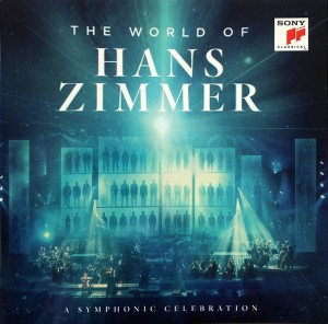 ZIMMER, HANS - THE WORLD OF HANS ZIMMER - A SYMPHONIC CELEBRATION (LIVE)