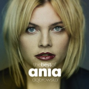DĄBROWSKA, ANIA - THE BEST OF