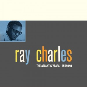 CHARLES, RAY - THE ATLANTIC STUDIO ALBUMS IN MONO