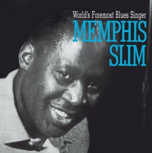 MEMPHIS SLIM – WORLD FOREMOST BLUES SING