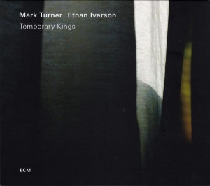 TURNER, MIKE/IVERSON, ETHAN - TEMPORARY KINGS