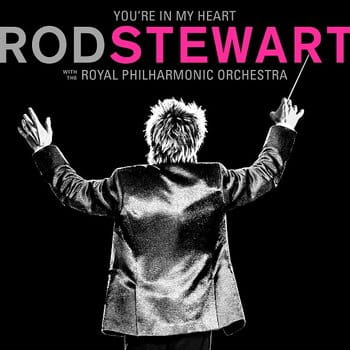 you-re-in-my-heart-rod-stewart-with-the-royal-philharmonic-orchestra-w-iext56381376.jpg